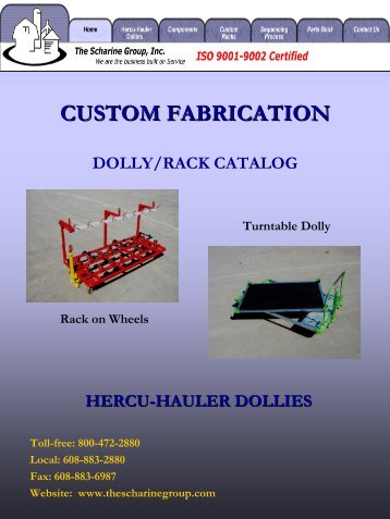 CUSTOM FABRICATION - The Scharine Group
