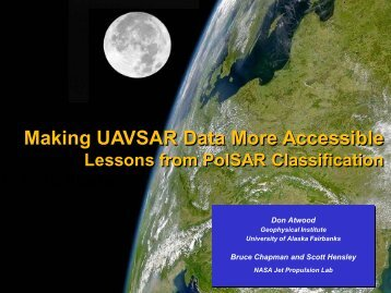 Making UAVSAR Data More Accessible - University of Alaska