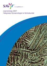 Jaarverslag 2007 Vakgroep Gynaecologie & Verloskunde - SJG Weert