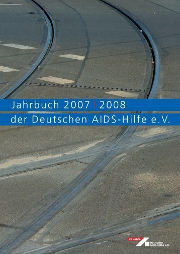 Jahrbuch 2007 - Deutsche AIDS-Hilfe