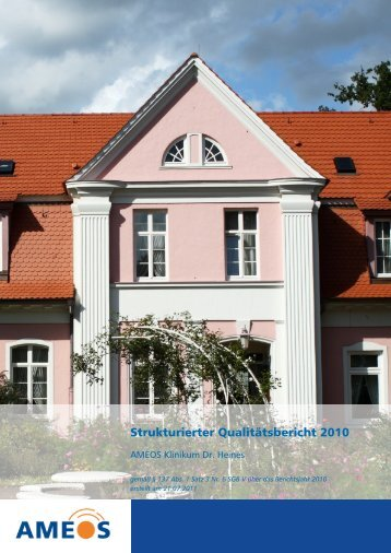 Qualitätsbericht 2010 AMEOS Klinikum Dr. Heines