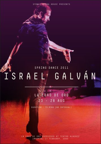 Israel Galvan - Sydney Opera House