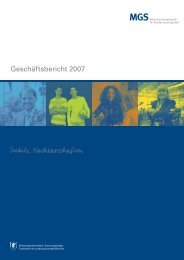 Geschäftsbericht 2007 - MGS Münchner Gesellschaft für ...