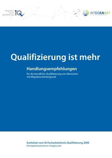 Qualifizierung ist mehr - Netzwerk Integration durch Qualifizierung