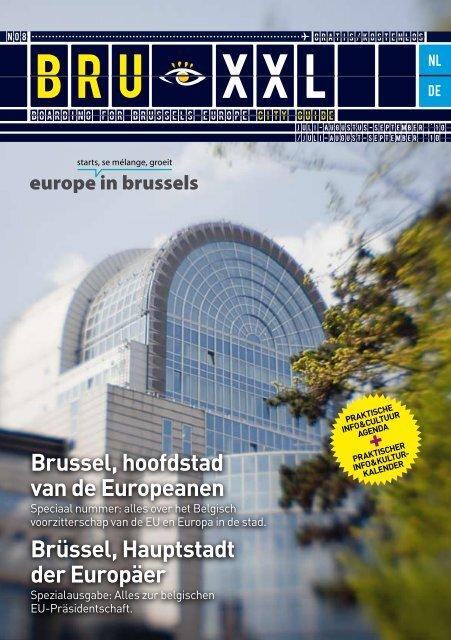 Brussel, hoofdstad van de Europeanen Brüssel ... - VisitBrussels