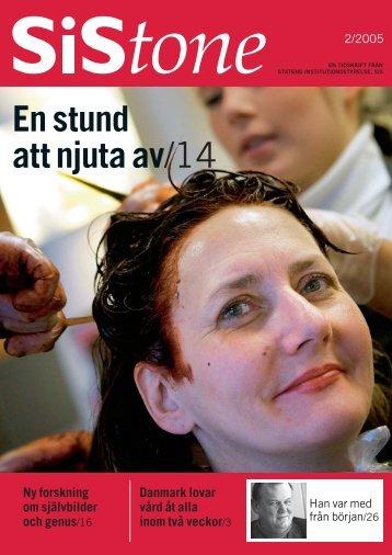 SiStone nr 2/05 (pdf 1,8 MB, nytt fönster) - Statens Institutionsstyrelse