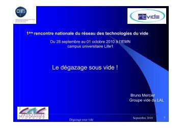 Le dégazage sous vide ! - Réseau des technologies du vide - CNRS