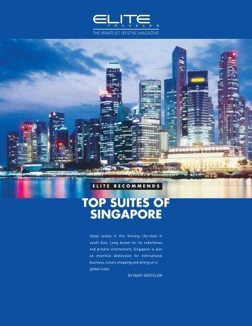 TOP SUITES OF SINGAPORE - Elite Traveler