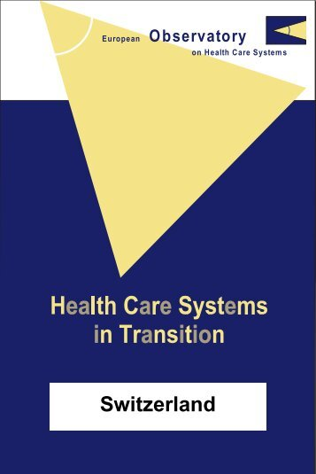 Switzerland: Health care systems in transition - World Health ...
