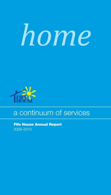 Annual Report for 2009/2010 - Fife House