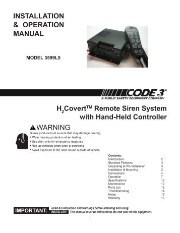 The remote input can be c on code 3 emergency vehicle sirens, code 3 model 3892l6, code 3 3692l4, code 3 lights, code 3 pse catalog, code 3 controller,