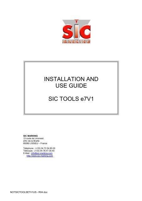 INSTALLATION AND USE GUIDE SIC TOOLS e7V1 - SIC-Venim s.r.o.