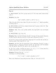 Algebra Qualifying Exam, Solutions Fall 2007 Part A. 1. TRUE ...