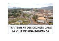 Traitement des déchets dans la ville de Kigali (Rwanda)