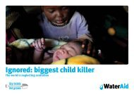 Ignored: biggest child killer. The world is neglecting ... - WaterAid