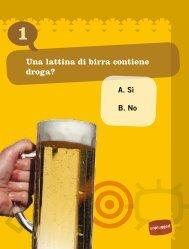 Una lattina di birra contiene droga?