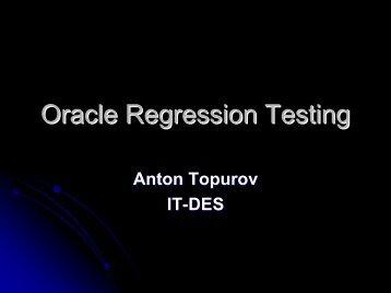 Oracle Regression Testing.pdf - CERN openlab