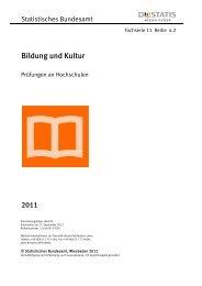 Prüfungen an Hochschulen - Fachserie 11 Reihe 4.2 - 2011 - West