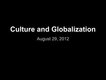 What is globalization? - Culture and Globalization