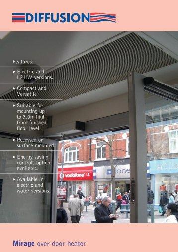Mirage over door heater - 1st Systems Engineering