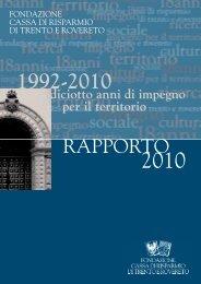 Rapporto 2010 - Fondazione Cassa di Risparmio di Trento e Rovereto