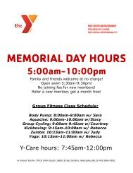 MEMORIAL DAY HOURS 5:00am-10:00pm - Armbrust YMCA