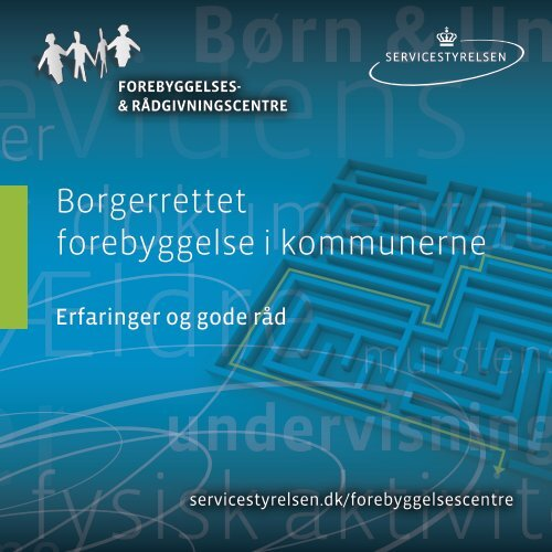 Borgerrettet forebyggelse i kommunerne - Socialstyrelsen