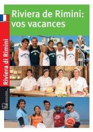 Riviera de Rimini: vos vacances