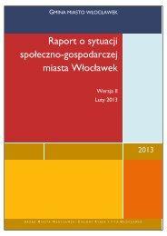 Raport o sytuacji społeczno-gospodarczej miasta Włocławek