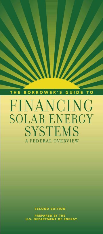 The Borrower's Guide to Financing Solar Energy Systems: A ... - NREL