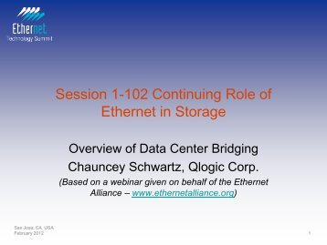 Session 1-102 Continuing Role of Ethernet in Storage