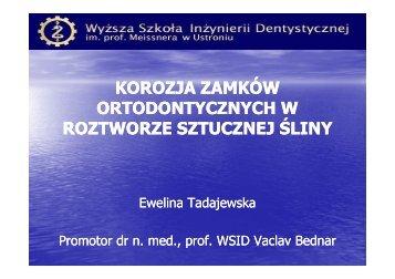 korozja zamków ortodontycznych w roztworze sztucznej śliny