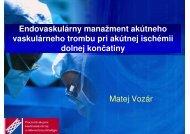 Endovaskulárny manažment akútneho vaskulárneho trombu pri ...