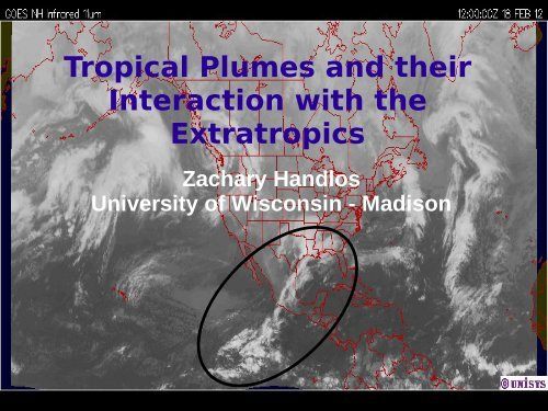 Tropical Plumes and Their Interaction with the Extratropics (AOS 935 ...