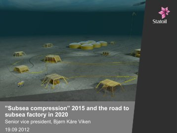 "Subsea compression"" 2015 and the 2020 vision of a subsea ... - NPF"