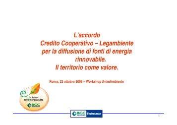 L'accordo Credito Cooperativo – Legambiente per ... - Confindustria IxI