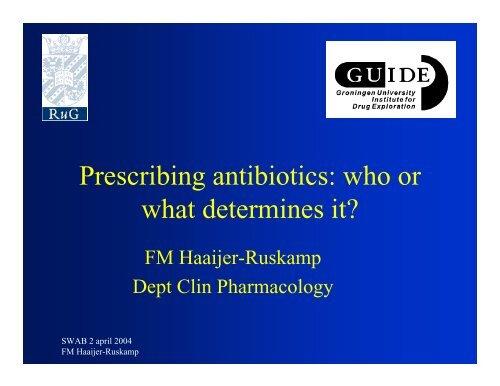Prescribing antibiotics: who or what determines it? - SWAB