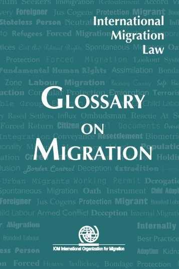 International Migration Law: Glossary on Migration - Stranieri in Italia