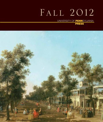 PDF of the Fall 2012 catalog - University of Pennsylvania