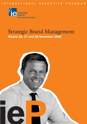 Strategic Brand Management - IE Executive Education