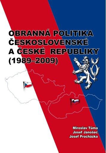 Obranná politika Československé a České republiky (1989–2009)