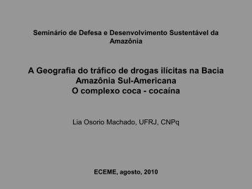 A Geografia do tráfico de drogas ilícitas na Bacia Amazônia Sul ...