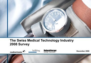 Trends in the Swiss Medical Devices Industry - Roland Berger