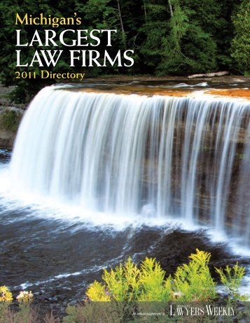 Largest Law Firms 2011 - Michigan Lawyers Weekly