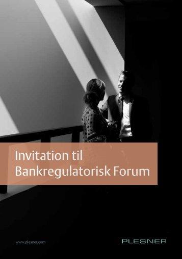 Invitation til Bankregulatorisk Forum - Plesner
