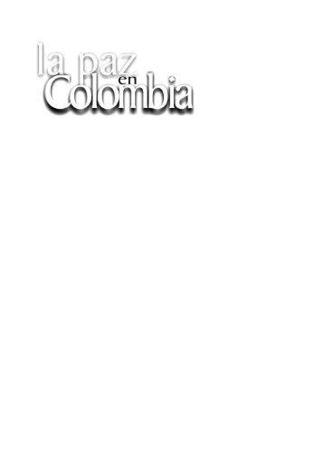 LA PAZ EN COLOMBIA Fidel Castro Ruz