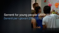 Serrenti for young people (2005-2012)