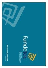 Manual de Identidad Corporativa - Fundetec