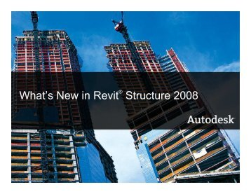 What's New in Revit Structure 2008
