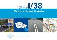 Silnice I/38 Znojmo - obchvat, II. stavba - Ředitelství silnic a dálnic